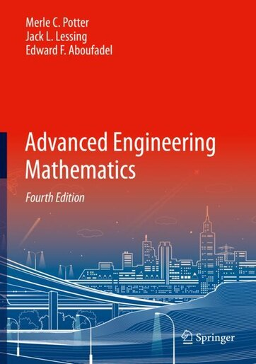 Advanced Engineering Mathematics by Merle C. Potter