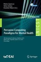 Pervasive Computing Paradigms For Mental Health: 9th International Conference, Mindcare 2019…