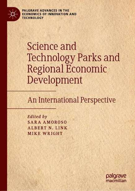 Science And Technology Parks And Regional Economic Development: An International Perspective de Sara Amoroso