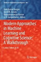 Modern Approaches In Machine Learning And Cognitive Science: A Walkthrough: Latest Trends In Ai