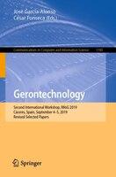 Gerontechnology: Second International Workshop, Iwog 2019, Caceres, Spain, September 4-5, 2019…