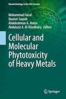 Cellular And Molecular Phytotoxicity Of Heavy Metals