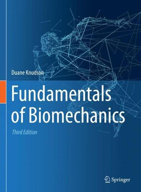 Fundamentals Of Biomechanics by Duane Knudson