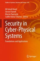 Security In Cyber-physical Systems: Foundations And Applications