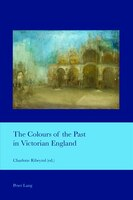 The Colours of the Past in Victorian England