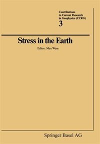 Stress in the Earth