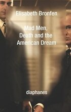 Mad Men, Death And The American Dream
