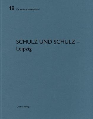 Schulz Und Schulz - Leipzig: De Aedibus International 18 by Heinz Wirz