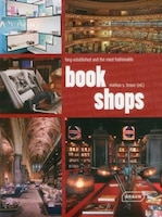 Bookshops: Long Established And The Most Fashionable