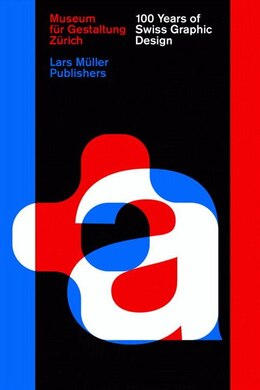 Book 100 Years Of Swiss Graphic Design by Christian Brandle
