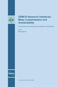 ZEMCH Research Initiatives: Mass Customisation and Sustainability by Masa Noguchi