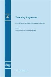 Teaching Augustine by Scott McGinnis