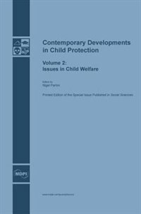 Contemporary Developments in Child Protection: Issues in Child Welfare by Nigel Parton