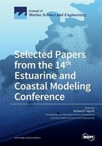 Selected Papers from the 14th Estuarine and Coastal Modeling Conference