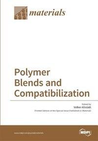 Polymer Blends and Compatibilization by Volker Altstädt