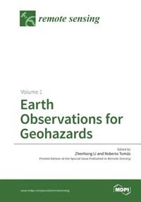 Earth Observations for Geohazards: Volume 1