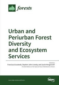 Urban and Periurban Forest Diversity and Ecosystem Services by Francisco Escobedo