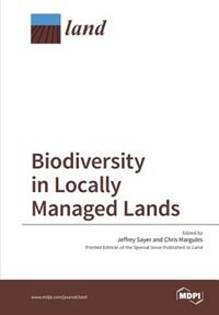 Biodiversity in Locally Managed Lands by Jeff Sayer