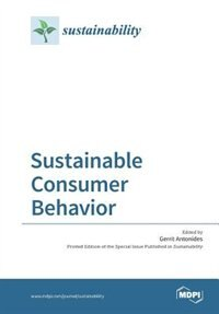 Sustainable Consumer Behavior by Gerrit Antonides