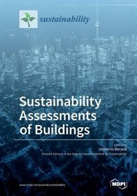 Sustainability Assessments of Buildings by Umberto Berardi