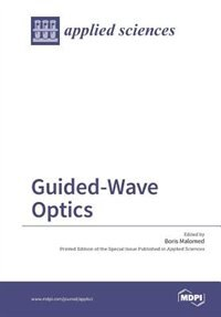 Guided-Wave Optics by Boris Malomed