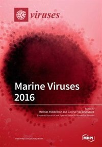 Marine Viruses 2016 by Corina P.D. Brussaard