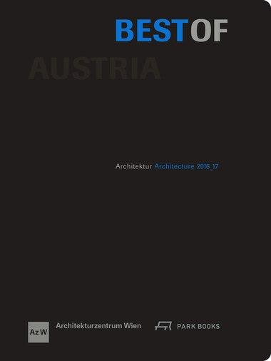 Best Of Austria: Architecture 2016 _17 by Architekturzentrum Wien