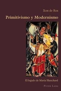 Primitivismo y Modernismo: El legado de María Blanchard