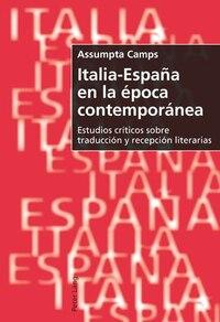 Italia-España en la época contemporánea: Estudios críticos sobre traducción y recepción literarias