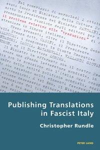 Publishing Translations in Fascist Italy