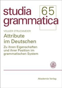 Attribute im Deutschen de Volker Struckmeier