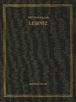 Gottfried Wilhelm Leibniz. Sämtliche Schriften und Briefe, BAND 5, 1674-1676…