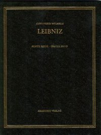 Gottfried Wilhelm Leibniz. Sämtliche Schriften und Briefe, BAND 1, Gottfried Wilhelm Leibniz. Sämtliche Schriften und Briefe (1668-1676) by Berlin-Brandenburgis der Wissenschaften
