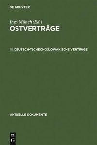 Deutsch-tschechoslowakische Verträge by Ingo Münch