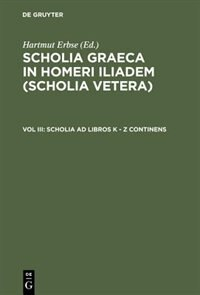 Scholia Ad Libros K - Z Continens by Hartmut Erbse