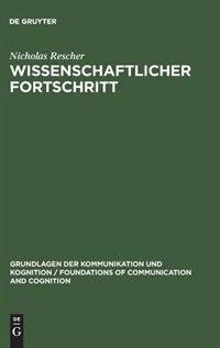 Wissenschaftlicher Fortschritt by Nicholas Rescher