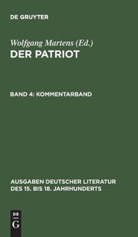 Der Patriot, Band 4, Kommentarband by Wolfgang Martens