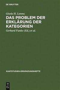 Das Problem der Erklärung der Kategorien by Gisela H. Lorenz