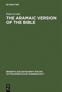 The Aramaic Version of the Bible by Etan Levine