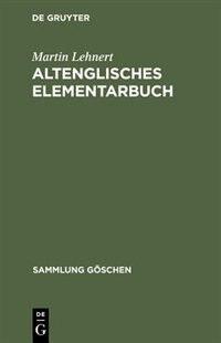 Altenglisches Elementarbuch by Martin Lehnert