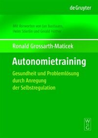 Autonomietraining by Ronald Grossarth-Maticek