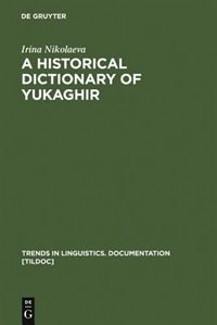 A Historical Dictionary Of Yukaghir