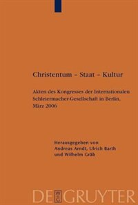 Christentum - Staat - Kultur by Ulrich Barth