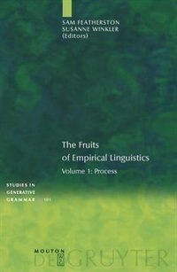 The Fruits of Empirical Linguistics, Volume 1, Process by Susanne Winkler