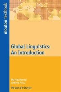 Global Linguistics by Marcel Danesi