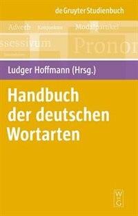 Handbuch der deutschen Wortarten by Ludger Hoffmann