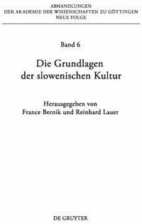 Die Grundlagen der slowenischen Kultur by France Bernik