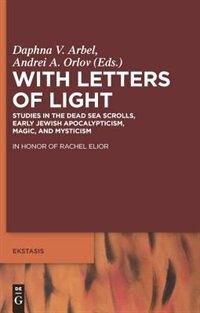With Letters of Light by Daphna V. Arbel