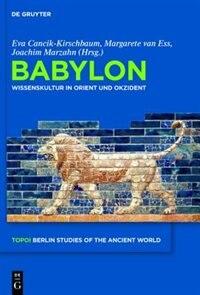 Babylon by Eva Cancik-Kirschbaum