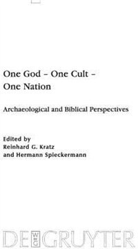One God - One Cult - One Nation by Reinhard G. Kratz